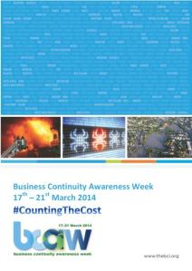 Business Continuity Awareness Week 2014 runs from 17-21 March